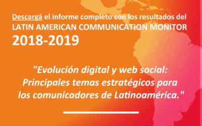 Evolución digital y web social: Principales temas estratégicos para los comunicadores de Latinoamérica.