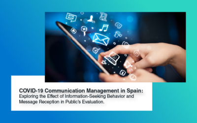 COVID-19 Communication Management in Spain: Exploring the Effect of Information-Seeking Behavior and Message Reception in Public's Evaluation
