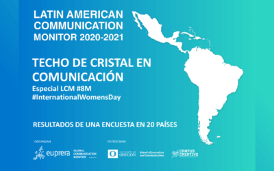 TECHO DE CRISTAL EN COMUNICACIÓN – ESPECIAL LCM #8M #InternationalWomensDay